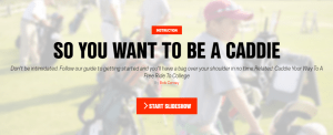 Become a golf caddy