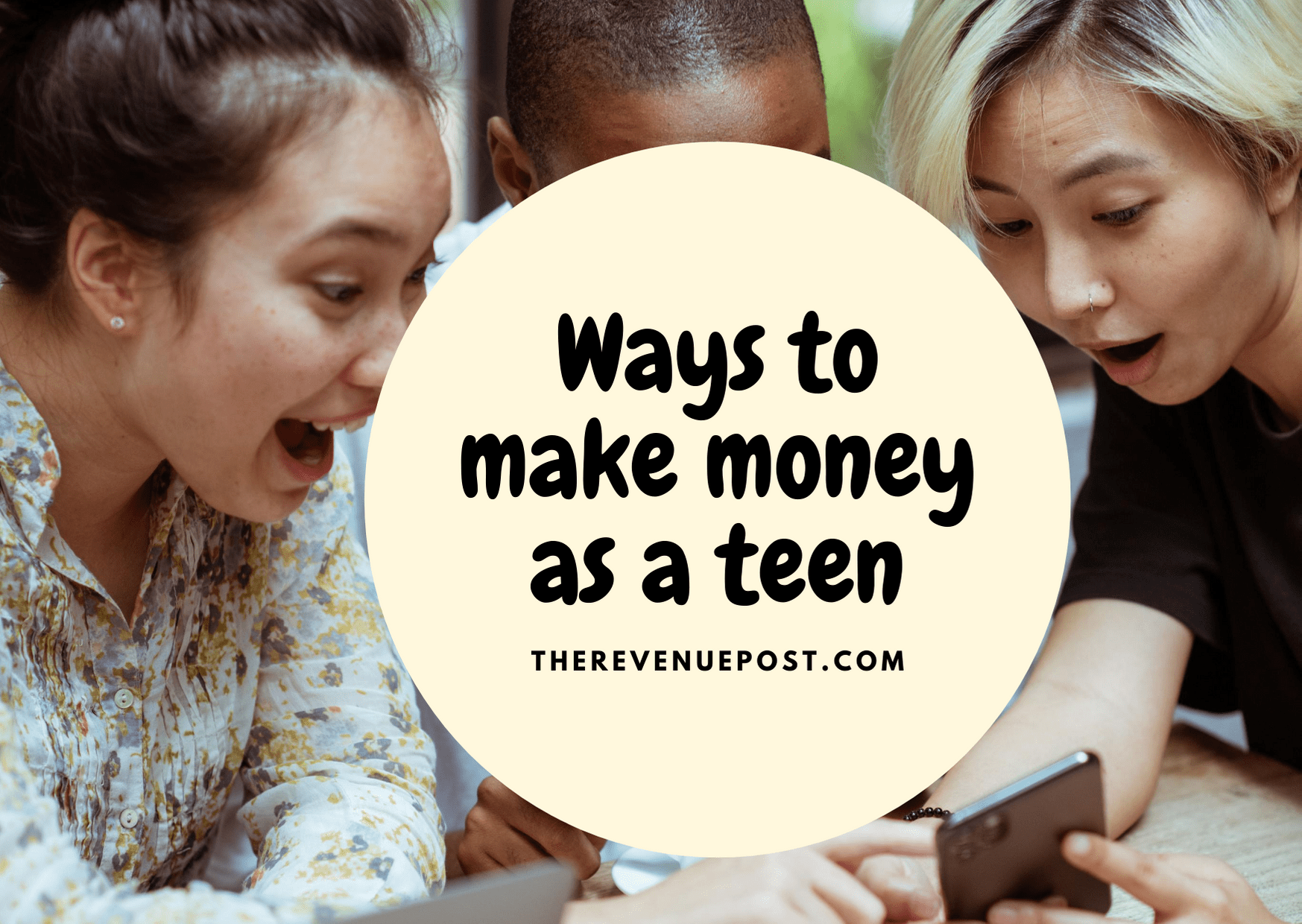 Ways to make money as a teen